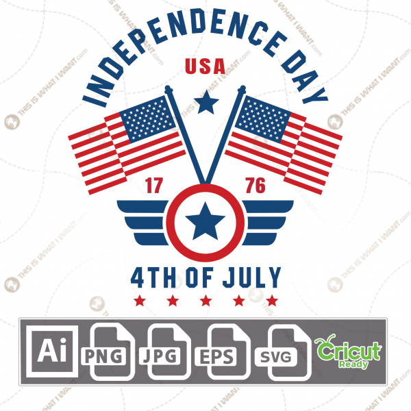 Independence Day 1776 with American Flags and Stars, Print n Cut Vector Files Bundle - Ai, Svg, Jpg, Png, Eps - Cricut Ready