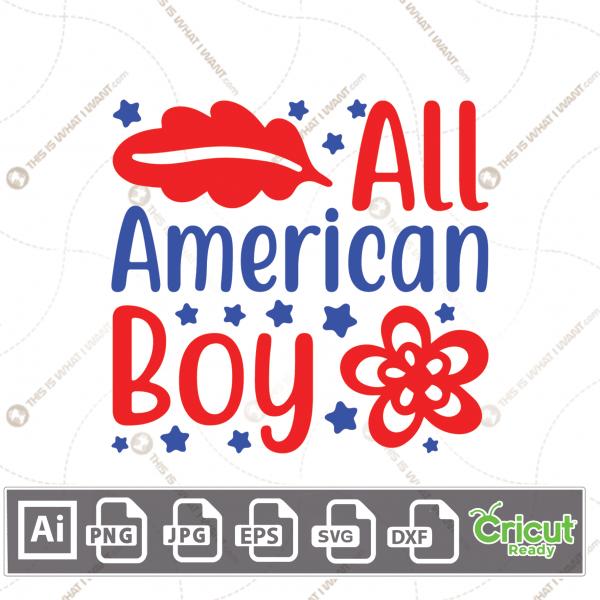 All American Boy Typography & Decorative Design - Print and Cut Hi-Quality Vector Bundle - Ai, Svg, Jpg, Png, Eps, Dxf - Cricut Ready