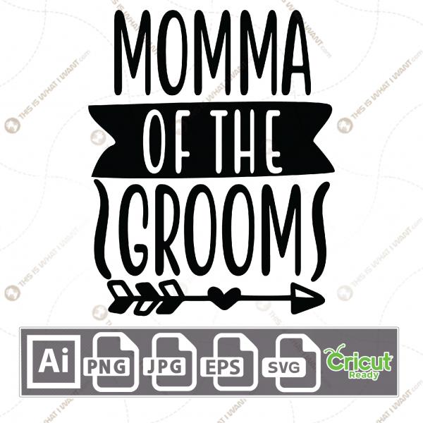 Momma of The Groom Text with Fancy Design - Print n Cut Hi-Quality Vector Bundle - Ai, Svg, Jpg, Png, Eps - Cricut Ready