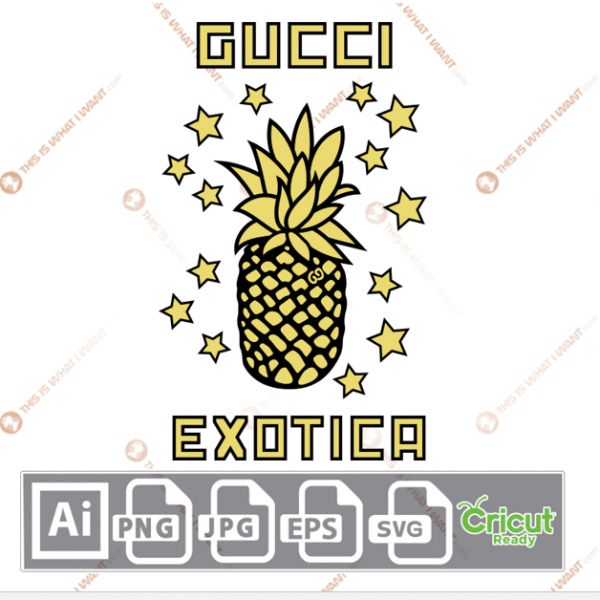 Gucci Pineapple with Exotica Text Inspired Vector Art Design – Hi-Quality digital downloadable File bundle – Ai, SVG, JPG, Png, Eps – Cricut Ready